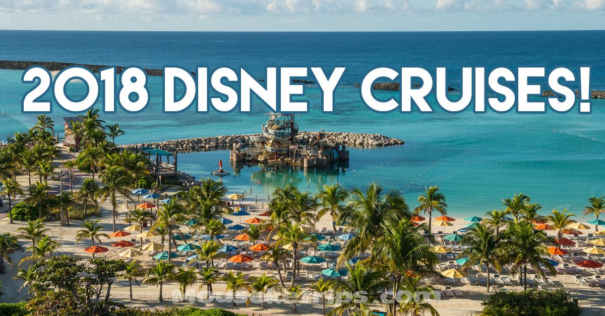2018 disney cruises